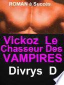 Vickoz Le Chasseur Des Vampires