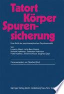Tatort Körper — Spurensicherung