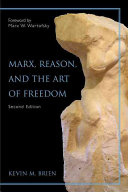 Marx  Reason  and the Art of Freedom Book PDF