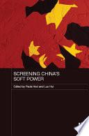 Screening China s Soft Power