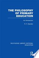 The Philosophy of Primary Education  RLE Edu K