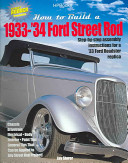 How to Build a 1933-'34 Ford Street Rod