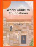 World Guide to Foundations. Volume I+ii Cplt.