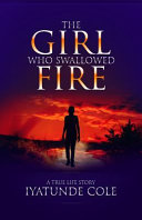 The Girl Who Swallowed Fire