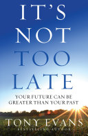 It's Not Too Late Book