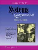 High yield Systems Gastrointestinal Tract