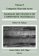 Damage Mechanics of Composite Materials