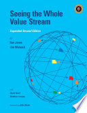 Seeing the Whole Value Stream, 2nd Ed.
