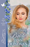 The Wrong Bride : her may. he certainly knows better! she'll punch...