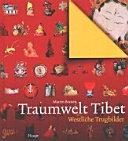 Traumwelt Tibet