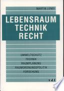 Lebensraum - Technik - Recht