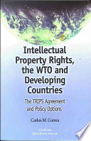 Intellectual Property Rights, The WTO And Developing Countries : ...