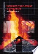 Incendies et explosions d atmosph  re