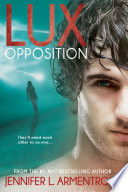 Lux: Opposition by Jennifer L. Armentrout