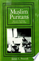 Muslim Puritans Reformist Psychology in Southeast Asian Islam