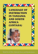 Language of Instruction in Tanzania and South Africa (LOITASA) Education Situations In Tanzania And