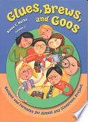 Glues  Brews  and Goos