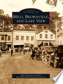 Milo  Brownville  and Lake View