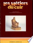 Travail Du Cuir par Jean-Claude Dupont, Jacques Mathieu