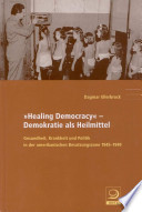 """Healing Democracy"""
