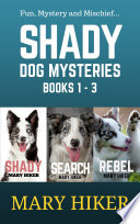 Shady Springs Dog Mystery Series Boxed Set (Books 1 - 3)