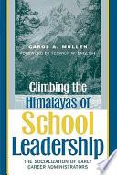 Climbing The Himalayas Of School Leadership