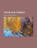 The Black Candle : purchasers can usually download a free scanned copy...
