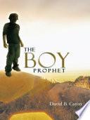 The Boy Prophet