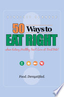 50 Ways to Eat Right when Eating Healthy isn  t Love at 1st Bite