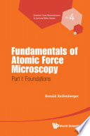 Fundamentals Of Atomic Force Microscopy   Part I  Foundations