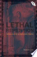 Lethal Repetition