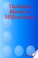 download ebook darkness bleeds a million suns pdf epub