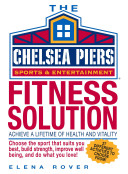 The Chelsea Piers Fitness Solution