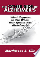 The Other Side Of Alzheimer S