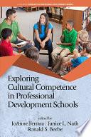 Exploring Cultural Competence In Professional Development Schools