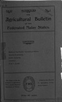 The Agricultural Bulletin of the Federated Malay States
