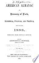 An American Almanac and Treasury of Facts  Statistical  Financial  and Political  for the Year