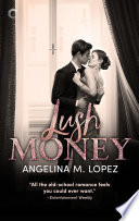 Lush Money Book PDF