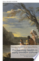 Conserving health in early modern culture