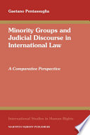 Minority Groups and Judicial Discourse in International Law