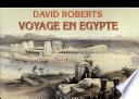 David Roberts  Viaggio in Egitto  Ediz  francese