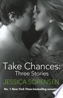 Take Chances  Three Novellas