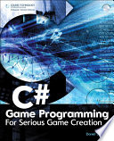 C  Game Programming  For Serious Game Creation