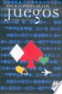 ENCICLOPEDIA DE LOS JUEGOS. Las reglas de 500 juegos (Bicolor)