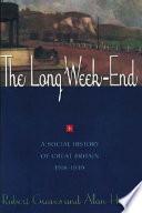 The Long Week end