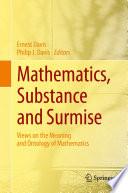 Mathematics  Substance and Surmise