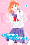 Waiting For Spring 6 : more proactive person, mitsuki has agreed...