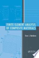 Finite Element Analysis Of Composite Materials book