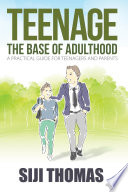 Teenage The Base Of Adulthood