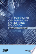 The Assessment Of Learning In Engineering Education